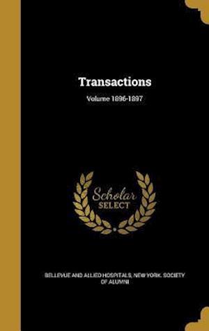 Bog, hardback Transactions; Volume 1896-1897