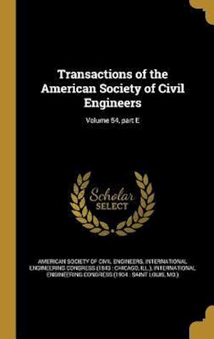 Bog, hardback Transactions of the American Society of Civil Engineers; Volume 54, Part E