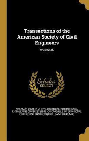Bog, hardback Transactions of the American Society of Civil Engineers; Volume 46
