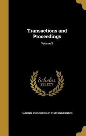Bog, hardback Transactions and Proceedings; Volume 3