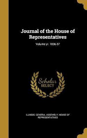 Bog, hardback Journal of the House of Representatives; Volume Yr. 1836-37