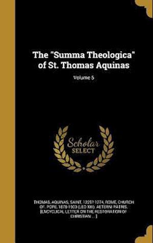 Bog, hardback The Summa Theologica of St. Thomas Aquinas; Volume 5