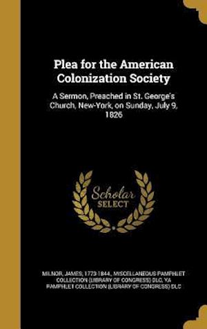 Bog, hardback Plea for the American Colonization Society