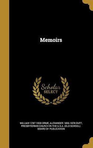 Bog, hardback Memoirs af William 1787-1830 Orme, Alexander 1806-1878 Duff