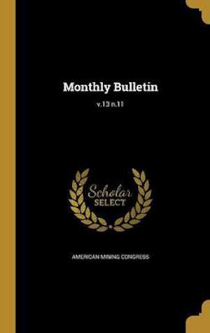 Bog, hardback Monthly Bulletin; V.13 N.11