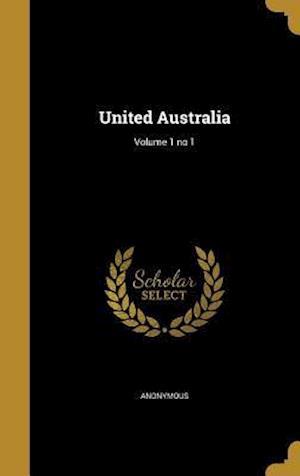 Bog, hardback United Australia; Volume 1 No 1