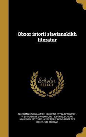 Bog, hardback Obzor Istorii Slavianskikh Literatur af Aleksandr Nikolaevich 1833-1904 Pypin