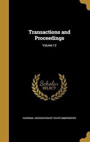 Bog, hardback Transactions and Proceedings; Volume 12