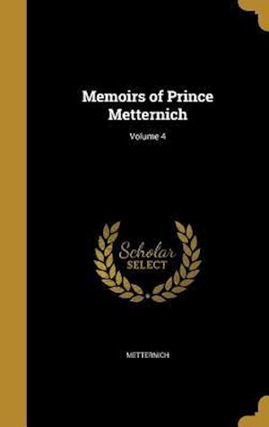 Bog, hardback Memoirs of Prince Metternich; Volume 4