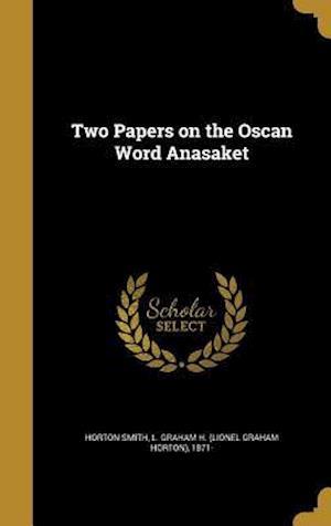 Bog, hardback Two Papers on the Oscan Word Anasaket