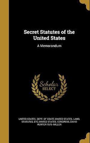 Bog, hardback Secret Statutes of the United States