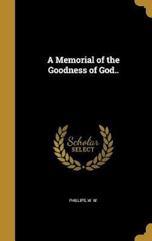Bog, hardback A Memorial of the Goodness of God..