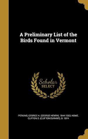 Bog, hardback A Preliminary List of the Birds Found in Vermont