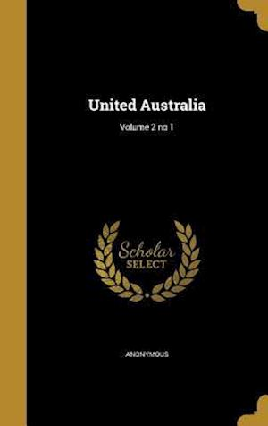 Bog, hardback United Australia; Volume 2 No 1