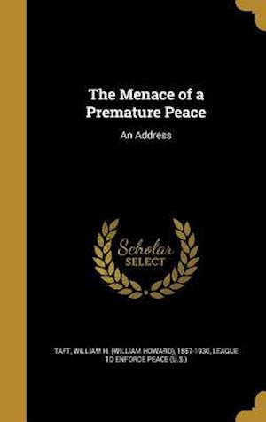 Bog, hardback The Menace of a Premature Peace