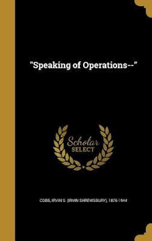 Bog, hardback Speaking of Operations--