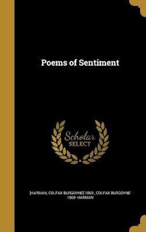 Bog, hardback Poems of Sentiment af Colfax Burgoyne 1869- Harman