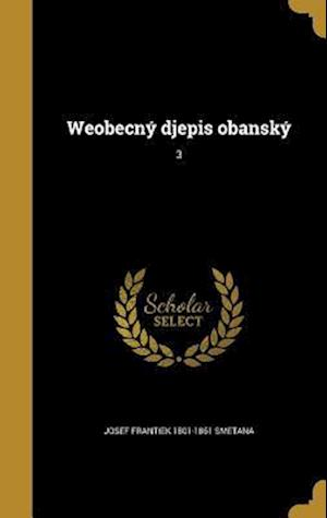Bog, hardback Weobecny Djepis Obansky; 3 af Josef Frantiek 1801-1861 Smetana