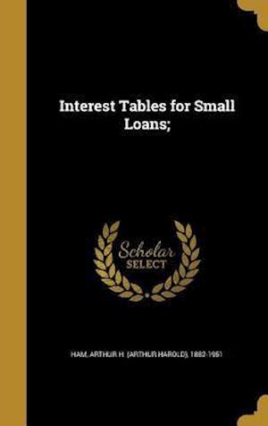 Bog, hardback Interest Tables for Small Loans;