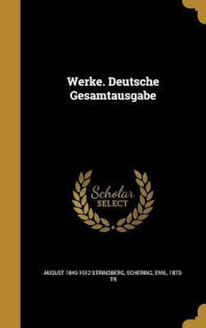 Bog, hardback Werke. Deutsche Gesamtausgabe af August 1849-1912 Strindberg