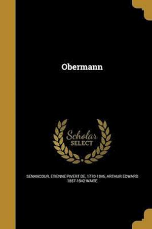 Bog, paperback Obermann af Arthur Edward 1857-1942 Waite