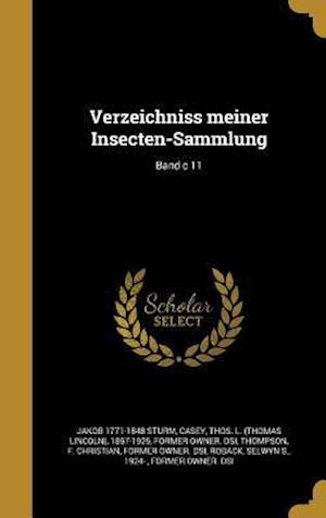 Bog, hardback Verzeichniss Meiner Insecten-Sammlung; Band C 11 af Jakob 1771-1848 Sturm