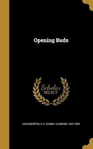 Bog, hardback Opening Buds