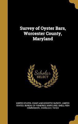 Bog, hardback Survey of Oyster Bars, Worcester County, Maryland