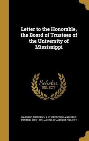 Bog, hardback Letter to the Honorable, the Board of Trustees of the University of Mississippi