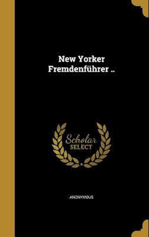 Bog, hardback New Yorker Fremdenfuhrer ..