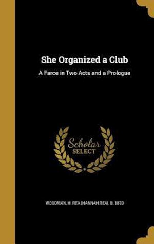 Bog, hardback She Organized a Club