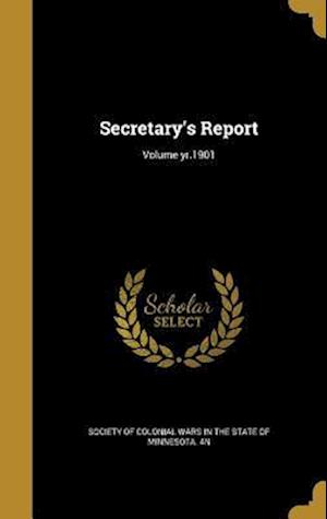 Bog, hardback Secretary's Report; Volume Yr.1901