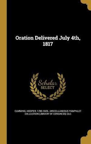Bog, hardback Oration Delivered July 4th, 1817