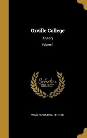 Bog, hardback Orville College