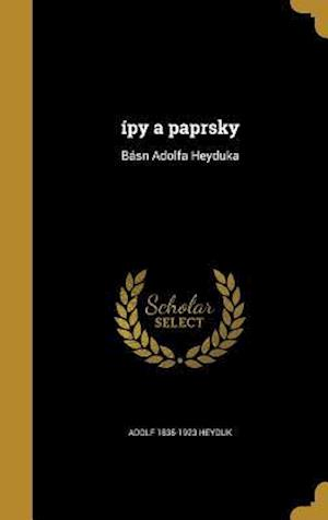 Bog, hardback Ipy a Paprsky af Adolf 1835-1923 Heyduk