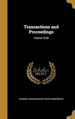 Bog, hardback Transactions and Proceedings; Volume 18-20