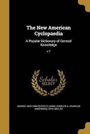 Bog, paperback The New American Cyclopaedia af George 1802-1880 Ed Ripley