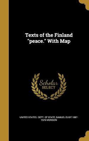 Bog, hardback Texts of the Finland Peace. with Map