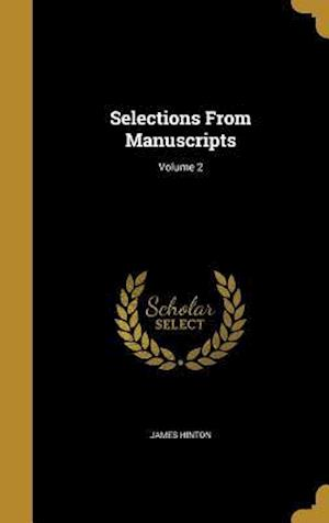 Bog, hardback Selections from Manuscripts; Volume 2 af James Hinton