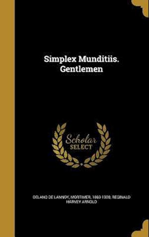 Bog, hardback Simplex Munditiis. Gentlemen af Reginald Harvey Arnold