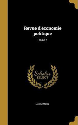 Bog, hardback Revue D'Economie Politique; Tome 7