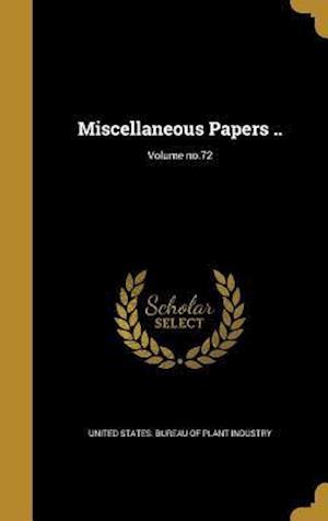 Bog, hardback Miscellaneous Papers ..; Volume No.72