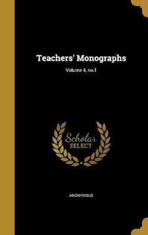 Bog, hardback Teachers' Monographs; Volume 4, No.1