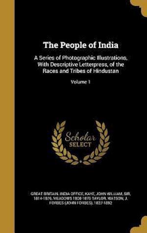 Bog, hardback The People of India af Meadows 1808-1876 Taylor