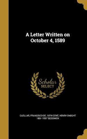 Bog, hardback A Letter Written on October 4, 1589 af Henry Dwight 1861-1957 Sedgwick