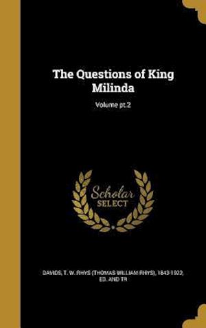 Bog, hardback The Questions of King Milinda; Volume PT.2