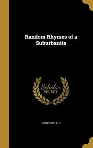 Bog, hardback Random Rhymes of a Suburbanite
