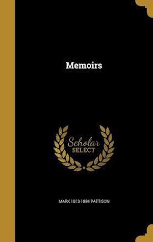 Bog, hardback Memoirs af Mark 1813-1884 Pattison