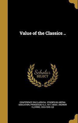 Bog, hardback Value of the Classics ..