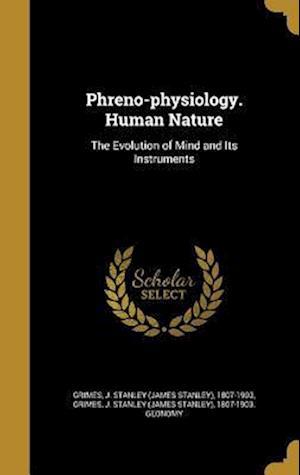 Bog, hardback Phreno-Physiology. Human Nature